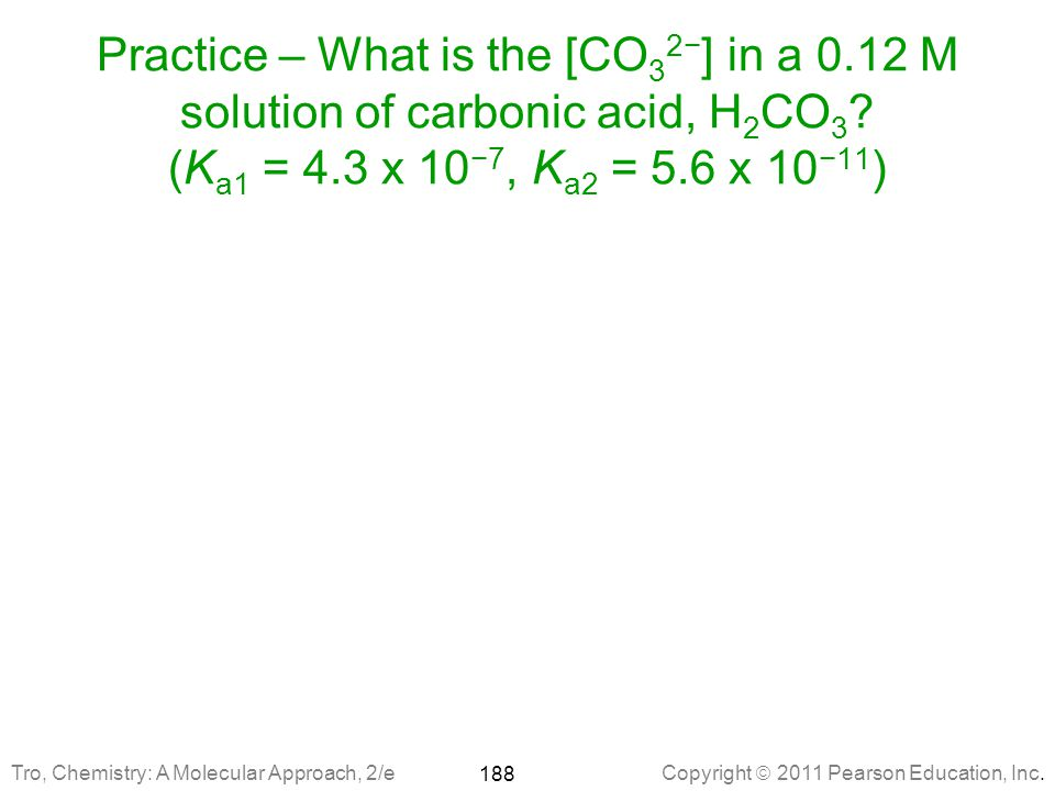 Practice – What is the [CO32−] in a 0